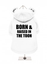 Born & Raised In The Toon Fleece Lined Hoodie (Available in 2 colours)