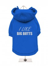 I Like Big Butts Fleece Lined Hoodie (Available in 4 colours)