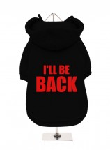 I'll Be Back Fleece Lined Hoodie (Available in 2 colours)
