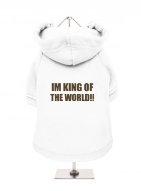 I'm King Of The World Fleece Lined Hoodie (Available in 3 colours)