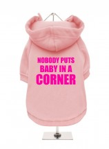 Nobody Puts Baby In A Corner  Fleece Lined Hoodie