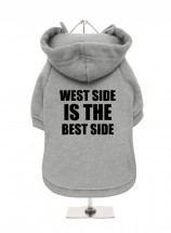 West Side Is The Best Side Fleece Lined Hoodie (Available in 3 colours)