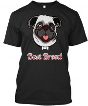 Pug Best Breed Unisex T Shirt