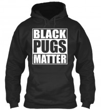 Unisex Black Pugs Matter Hoodie