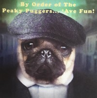 By Order Of The Puggy Blinders Blank Card