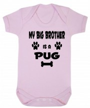 My Big Brother Is A Pug Babygrow