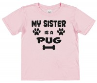 Kids My Big Sister is A Pug T Shirt (Available in 4 colours)