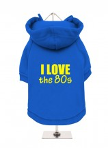 I Love The 80s Fleece Lined Hoodie (Available in 6 colours )