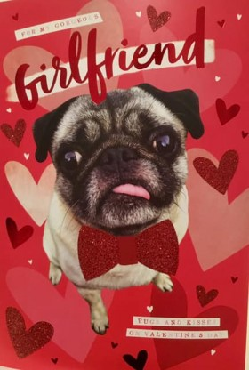 Large Pug Girlfriend Valentine's Day Card