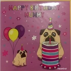 Pug Mummy Birthday Card