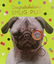 Funny Pug Well Done Card