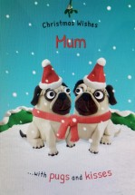 Cute Pug Mum Christmas Card
