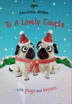 Cute To A Lovely Couple Pug Christmas Card