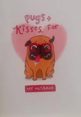Large Pugs & Kisses For My Husband Blank Card For All Occasions