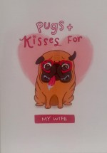 For My Wife Cute Pug Blank Card For All Occasions