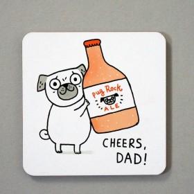Cheers Dad Pug Coaster By Gemma Correll