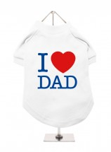 I Love Dad Unisex T Shirt (Available in 4 colours)