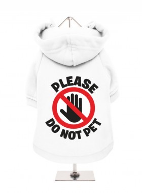 Please Do Not Pet Unisex Hoodie (Available in 5 colours)