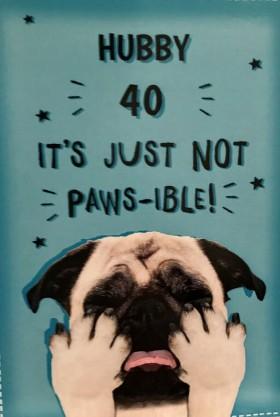Pug Husband 40th Birthday Funny Card