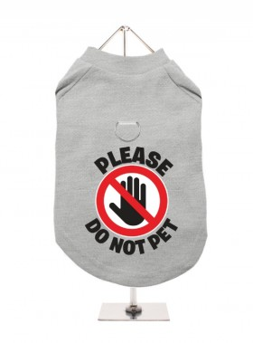Please Do Not Pet Harness Unisex T Shirt (Available in 2 colours)